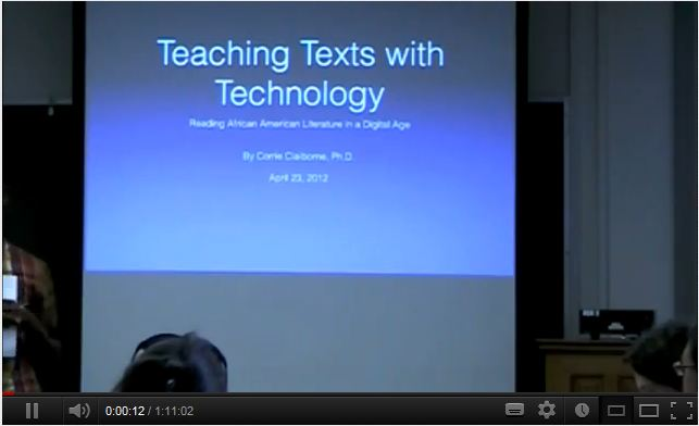 Teaching Texts with Technology: Reading African American Literature in the Digital Age