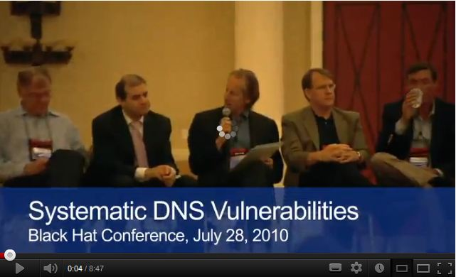 Systematic DNS Vulnerabilities, Black Hat Conference, Las Vegas