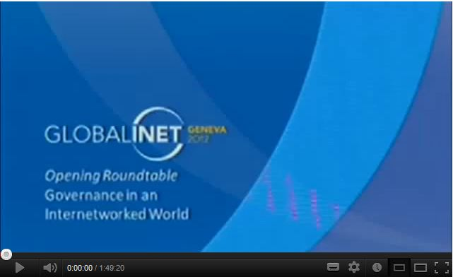Opening Roundtable: Governance – Global INET 2012