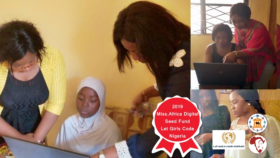 Let Girls Code Nigeria – Finalist in the 2019 Miss.Africa Digital Seed Fund
